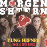 Yung Hefner CLUB REMIX - MORGENSHTERN