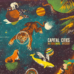 Capital Cities, RYAN MERCHANT, Sebu Simonian - Safe And Sound